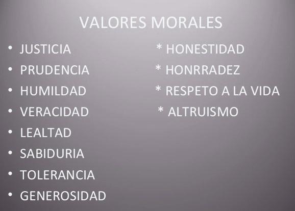 Que Son Los Valores Morales Valores10